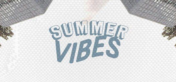 Kommt zum Summervibes- Festival!