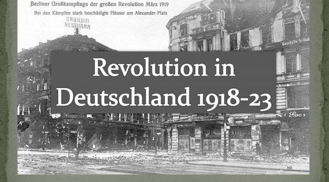 Revolution in Deutschland 1918 – 1923 – Vortrag mit Daniel Kulla
